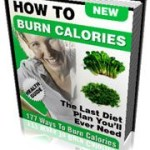 177 Ways To Reduce and Burn Calories
