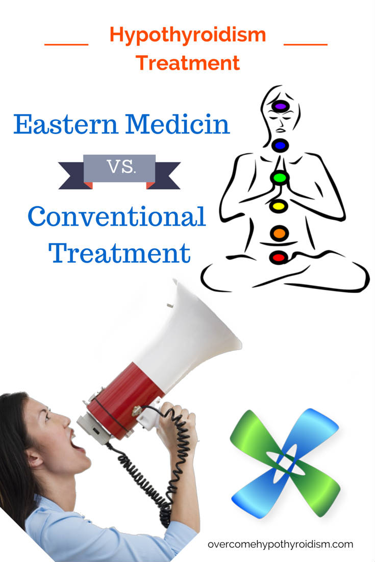 eastern medicin hypothyroidism treatment VS conventioanl